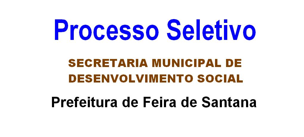 Prefeitura de Feira de Santana abre 46 vagas