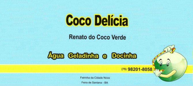 Coco Delícia! Faça o seu pedido!