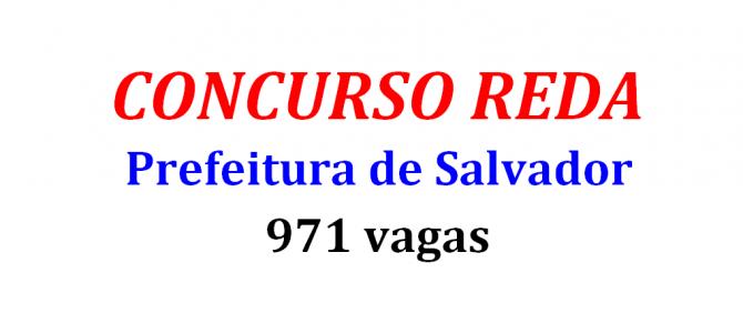 Prefeitura de Salvador abre 971 vagas em Concurso Reda!